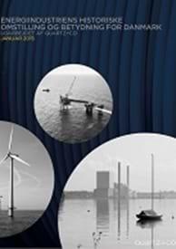 Energiindustriens historiske omstilling og betydning for Danmark