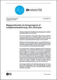 Metodenotat - Beregning af arbejdsmarkedsforslag i DI's 2030-plan